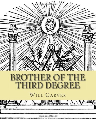 Brother of the Third Degree 9781461133063