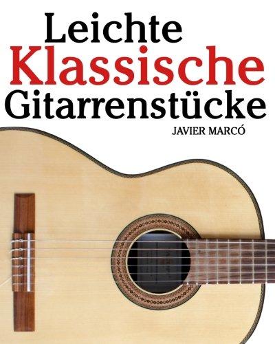 Leichte Klassische Gitarrenst Cke 9781461139690