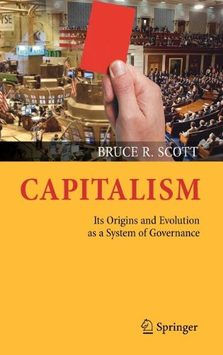 Capitalism: Its Origins and Evolution as a System of Governance 9781461418788