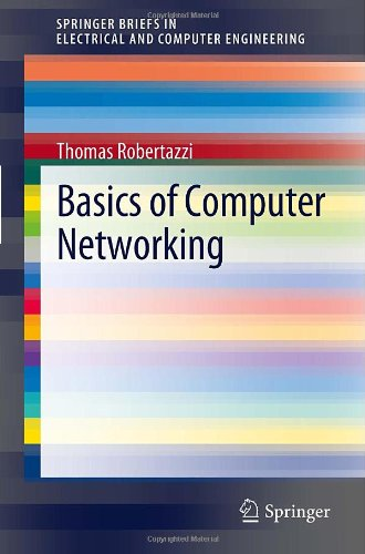 Basics of Computer Networking 9781461421030