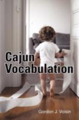 Cajun Vocabulation 9781462001972