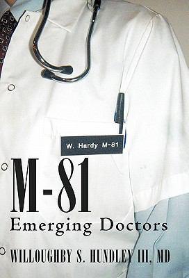M-81: Emerging Doctors 9781462004683