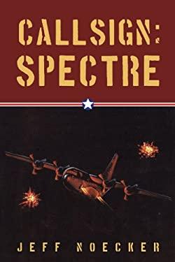 Callsign: Spectre 9781462004829