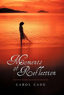 Moments of Reflection 9781462006502