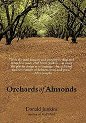 Orchards of Almonds - Junkins, Donald