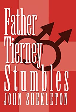 Father Tierney Stumbles 9781462009268