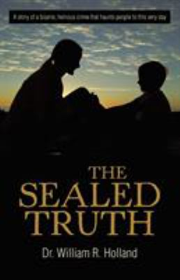 The Sealed Truth 9781462012527