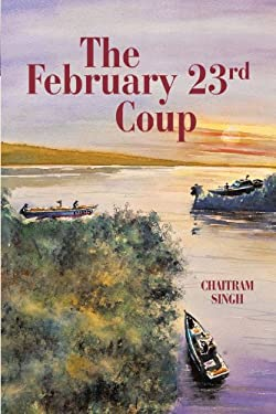 The February 23rd Coup 9781462020546