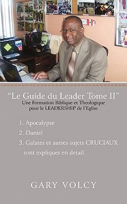Le Guide Du Leader Tome II 9781462027415