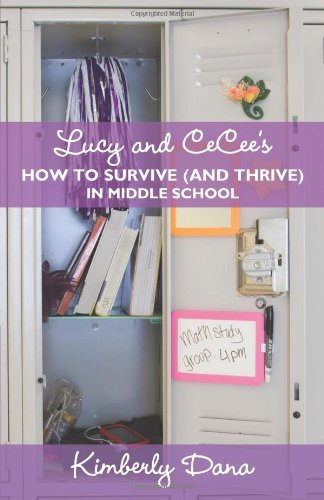 Lucy and Cecee's How to Survive (and Thrive) in Middle School 9781462039661
