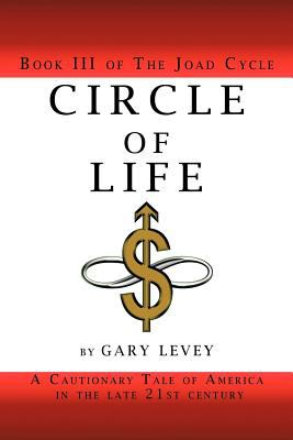 Circle of Life: Book III of the Joad Cycle 9781462045464