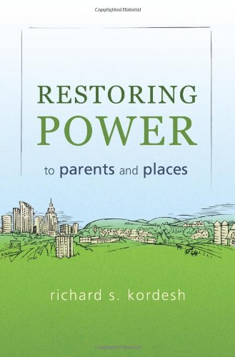 Restoring Power to Parents and Places 9781462048717