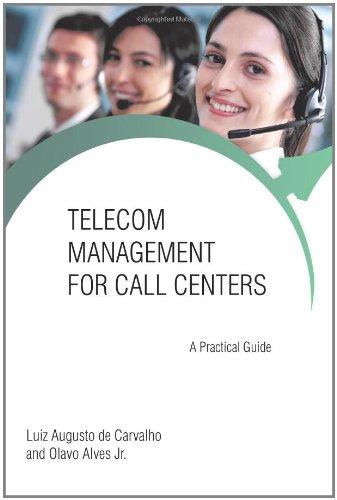 Telecom Management for Call Centers: A Practical Guide 9781462056828