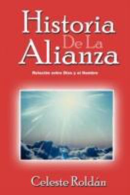 Historia de La Alianza 9781462061723