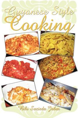 Guyanese Style Cooking 9781462063369
