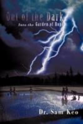 Out of the Dark: Into the Garden of Hope 9781462066483