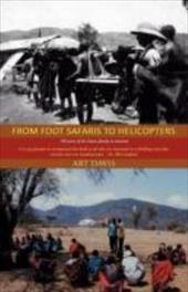 From Foot Safaris to Helicopters: 100 Years of the Davis Family in Missions 16745705