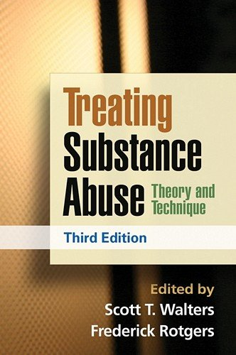 Treating Substance Abuse, Third Edition: Theory and Technique 9781462502578