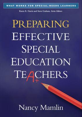 Preparing Effective Special Education Teachers 9781462503063