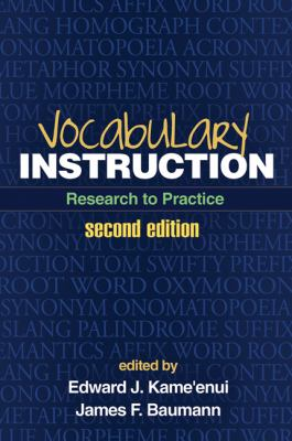 Vocabulary Instruction: Research to Practice 9781462503971