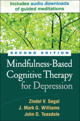 Mindfulness-Based Cognitive Therapy for Depression, Second Edition 9781462507504