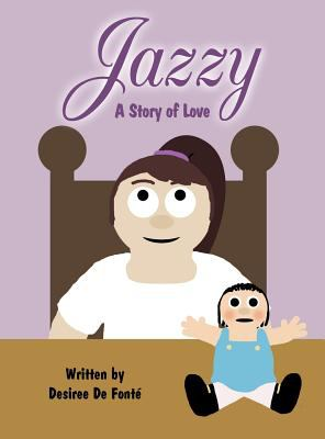 Jazzy: A Story of Love 9781462651061