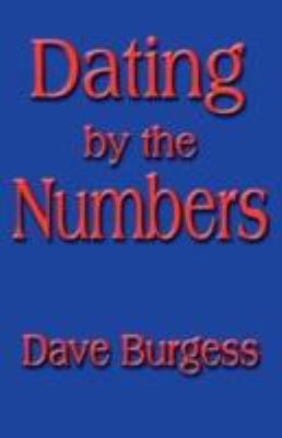 Dating by the Numbers 9781462657346