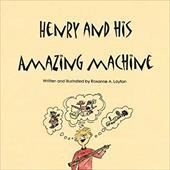 Henry and His Amazing Machine 19176732