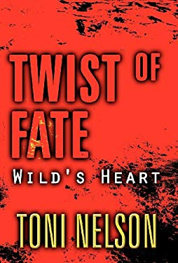 Twist of Fate: Wild's Heart 9781462674725