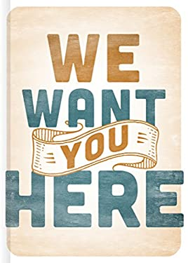 We Want You Here