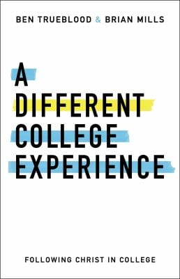 A Different College Experience: Following Christ in College