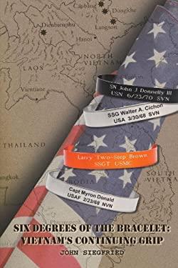 Six Degrees of the Bracelet: Vietnam 's Continuing Grip 9781462845781