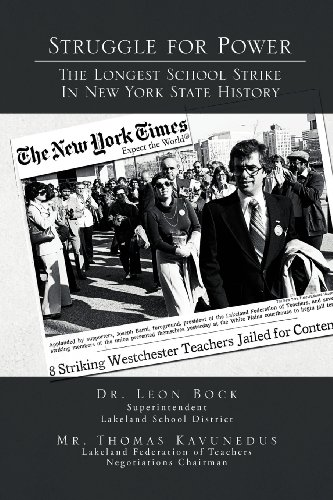 Struggle for Power the Longest School Strike: In New York State History