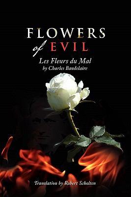 Flowers of Evil: Les Fleurs Du Mal 9781462859658