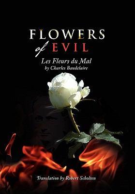 Flowers of Evil: Les Fleurs Du Mal 9781462859665