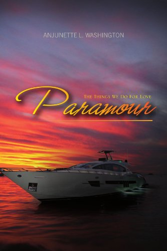 Paramour: The Things We Do for Love