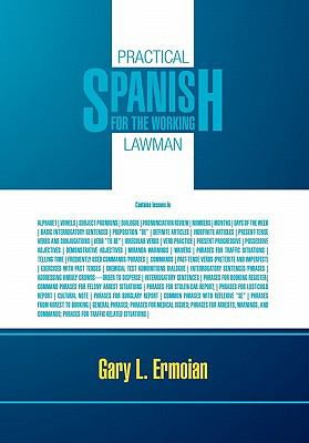 Practical Spanish for the Working Lawman 9781462867592
