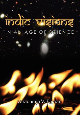 Indic Visions: In an Age of Science 9781462883646