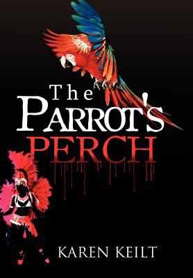 The Parrot's Perch 9781462888504