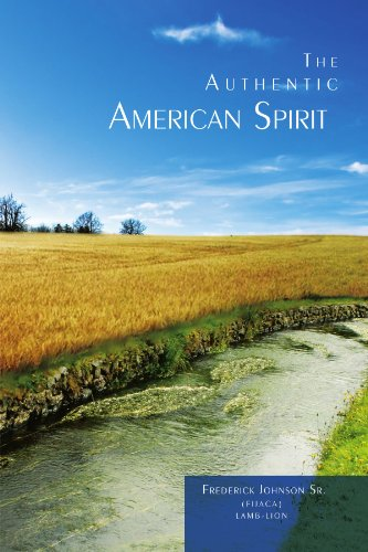 The Authentic American Spirit 9781462891214