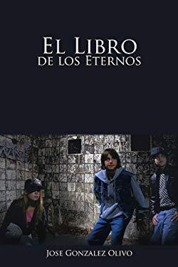 El Libro de Los Eternos 9781463301064