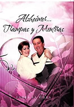 Alzheimer...Trampas y Mentiras 9781463301958
