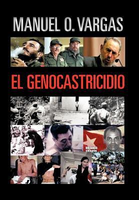 El Genocastricidio 9781463304416