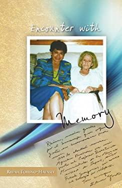 Encounter with Memory: Elena Garro Tells Her Life to Rhina Toru O 9781463304560