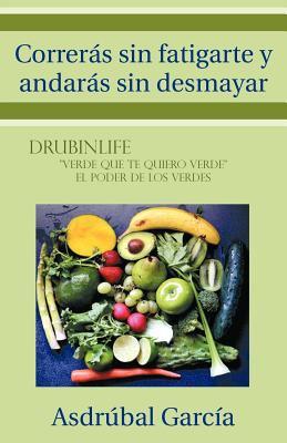 Correr S Sin Fatigarte y Andar S Sin Desmayar 9781463307080
