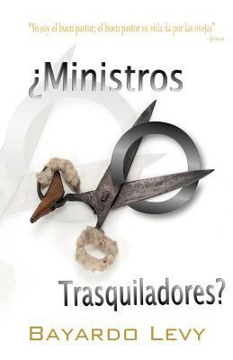 Ministros O Trasquiladores? 9781463308520