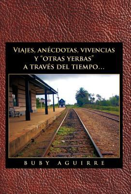Viajes, an Cdotas, Vivencias y