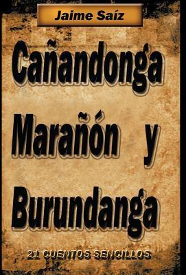 CA Andonga, Mara N y Burundanga: 21 Cuentos Sencillos 9781463311629