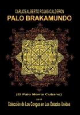 Palo Brakamundo 9781463314606
