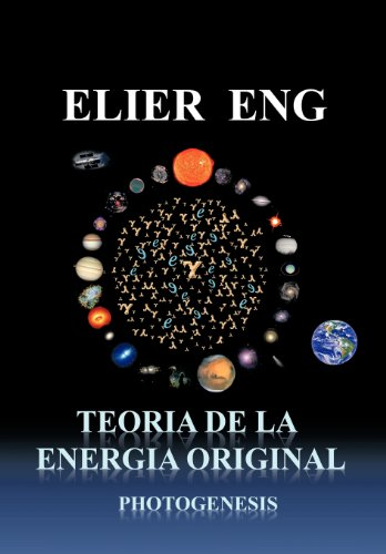 Teoria de La Energia Original: Photogenesis 9781463319120
